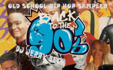 Old School Hip Hop Sampler Back to the 90s