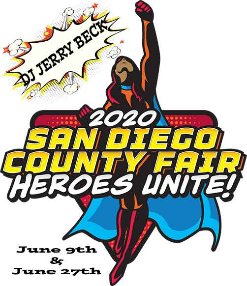 2020 San Diego County Fair ~ Heroes Unite! DJ Jerry Beck